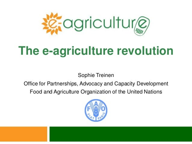 Sophie Treinen Office for Partnerships, Advocacy and Capacity Development Food and Agriculture Organization of the United ...