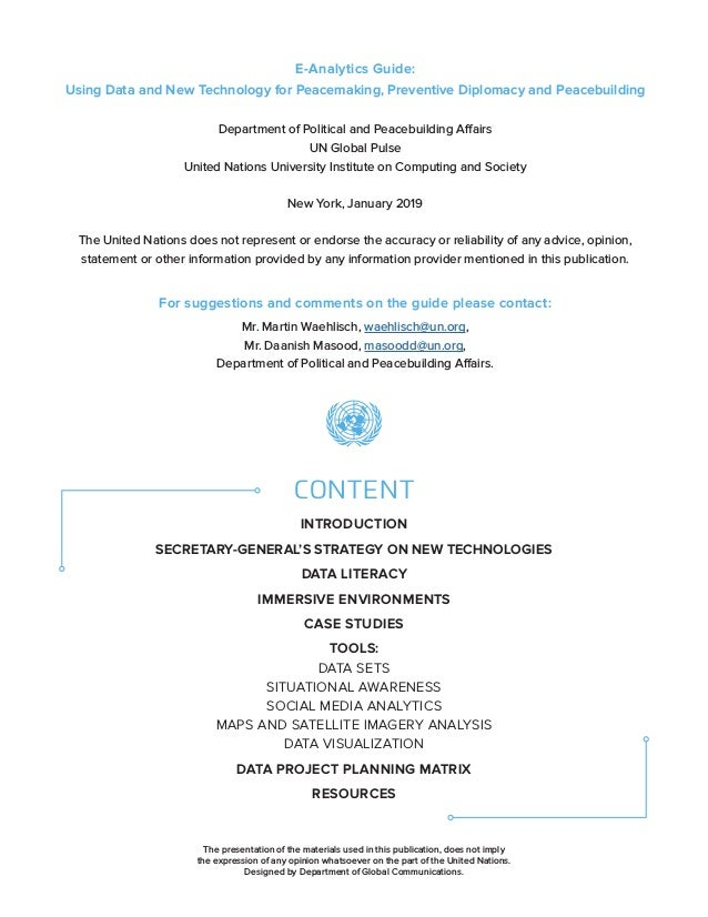 E-Analytics Guide: Using Data and New Technology for Peacemaking, Preventive Diplomacy and Peacebuilding Department of Pol...