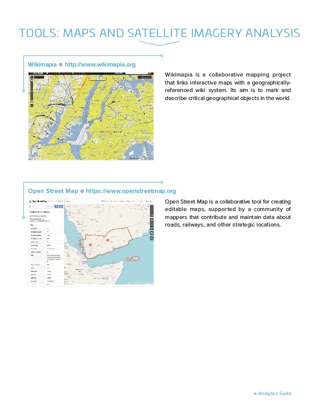 e-Analytics Guide Wikimapia is a collaborative mapping project that links interactive maps with a geographically- referenc...