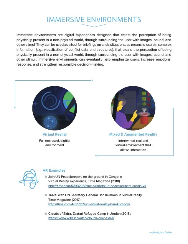 e-Analytics Guide IMMERSIVE ENVIRONMENTS Immersive environments are digital experiences designed that create the perceptio...