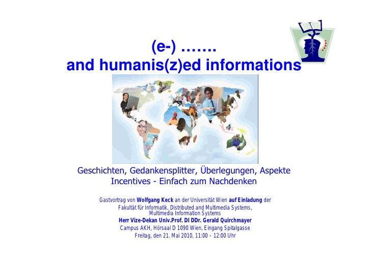(e-) …….and humanis(z)ed informations Geschichten, Gedankensplitter, Überlegungen, Aspekte         Incentives - Einfach zu...