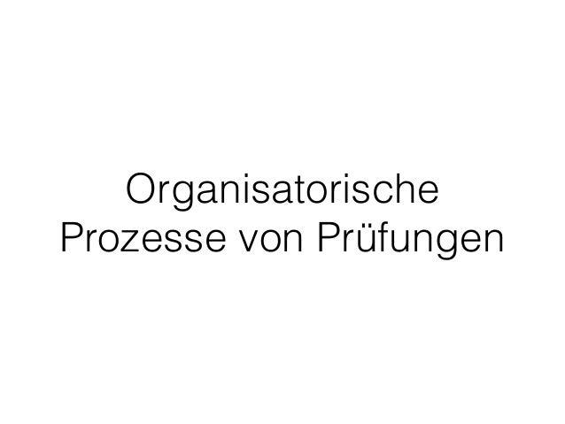 Organisatorische Prozesse von Prüfungen