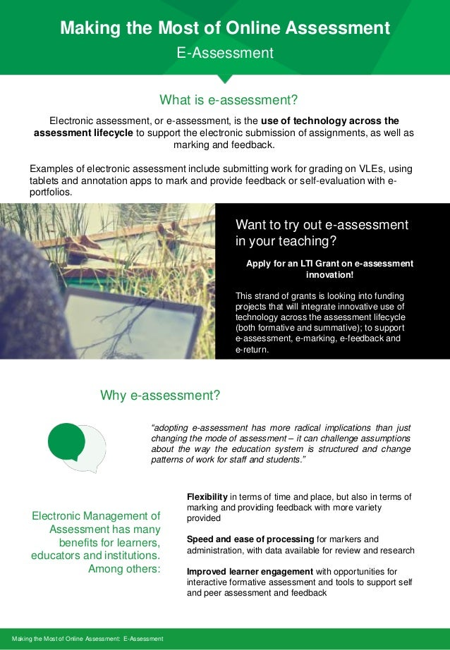 Making the Most of Online Assessment E-Assessment Making the Most of Online Assessment: E-Assessment What is e-assessment?...
