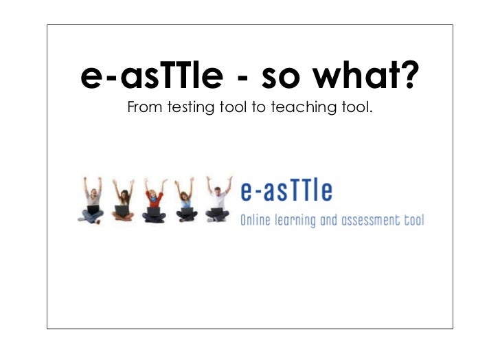 e-asTTle - so what?  From testing tool to teaching tool.