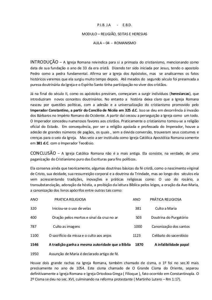 P.I.B. J.A   -   E.B.D.                                 MODULO – RELIGIÃO, SEITAS E HERESIAS                              ...