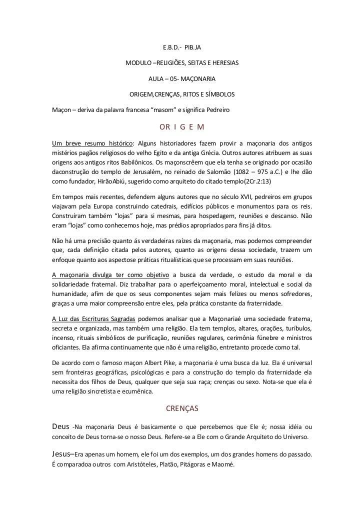 E.B.D.- PIB.JA                          MODULO –RELIGIÕES, SEITAS E HERESIAS                                  AULA – 05- M...