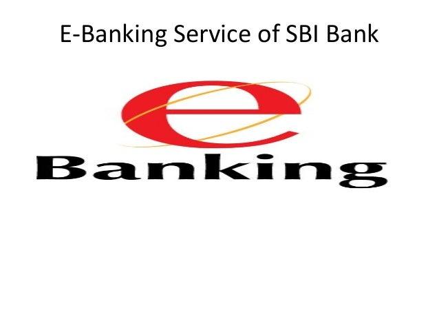 E-Banking Service of SBI Bank