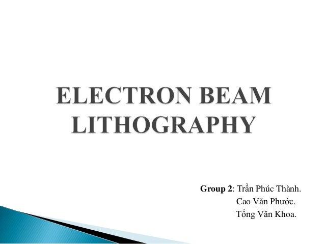 Group 2: Trần Phúc Thành. Cao Văn Phước. Tống Văn Khoa.