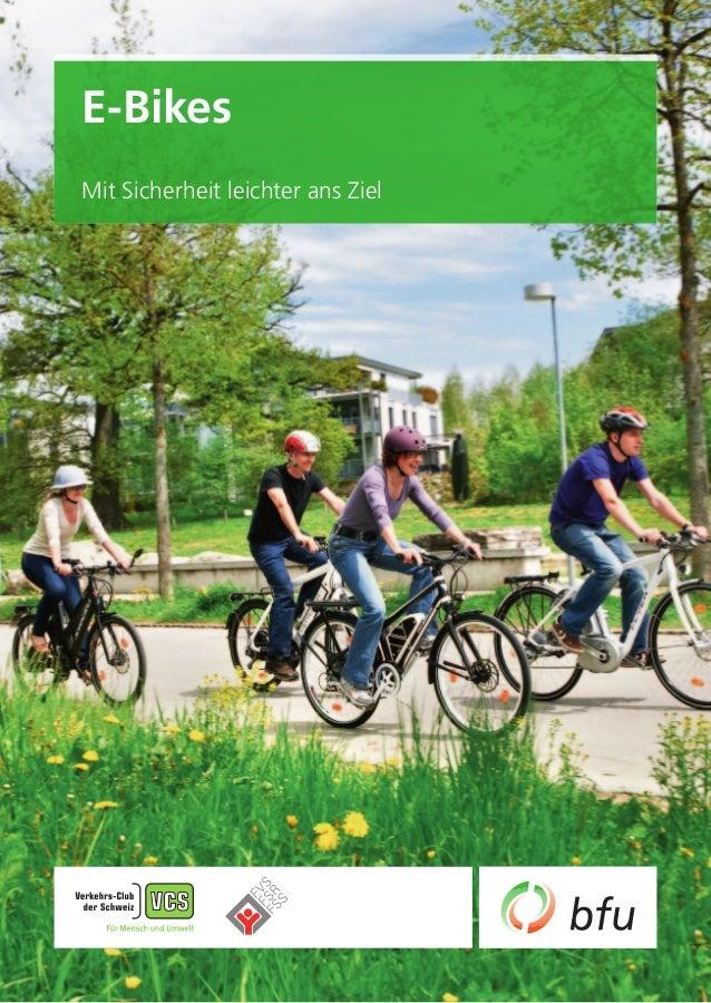 E-Bikes Mit Sicherheit leichter ans Ziel