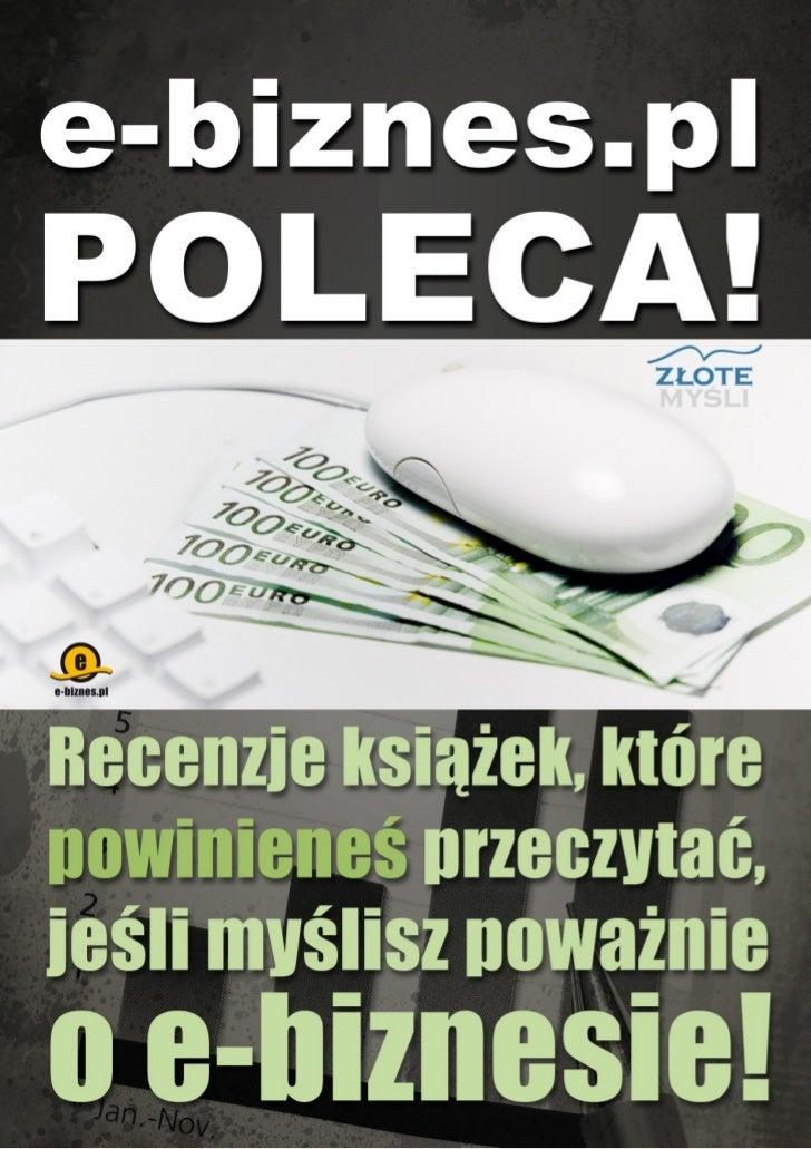 Darmowa publikacja, dostarczona przez                                  ZloteMysli.pl© Copyright for Polish edition by e-bi...