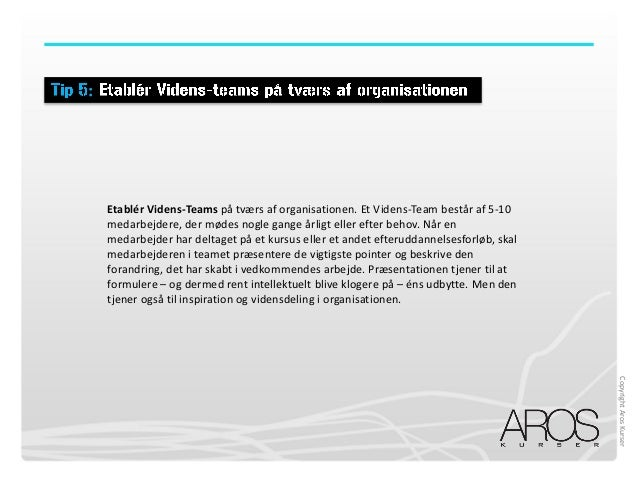 AROS KURSER - 7 tips til at øge værdien af medarbejdernes efteruddann…