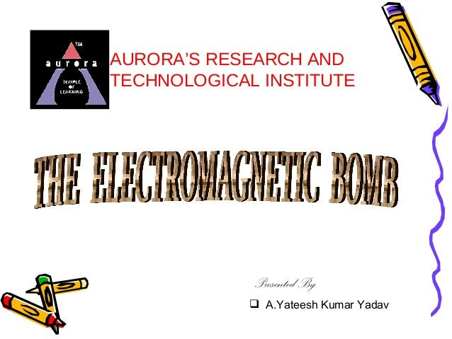 AURORA'S RESEARCH AND TECHNOLOGICAL INSTITUTE  Presented By  A.Yateesh Kumar Yadav