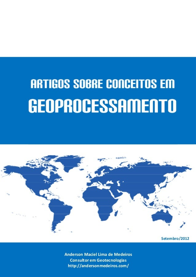 E-book: Artigos sobre Conceitos em Geoprocessamento :: Anderson Maciel Lima de Medeiros :: http://andersonmedeiros.com/ ::...