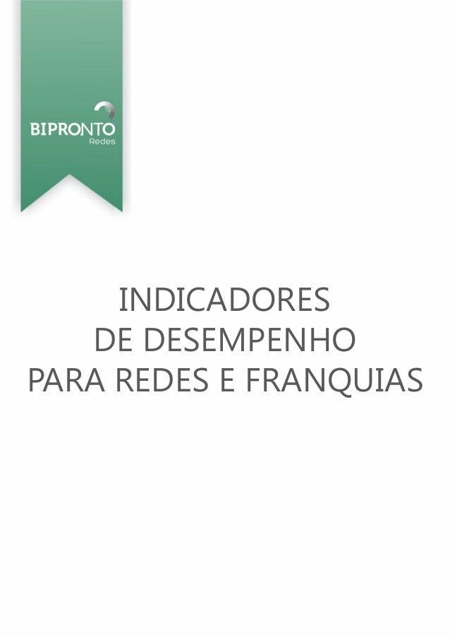 INDICADORESDE DESEMPENHOPARA REDES E FRANQUIAS