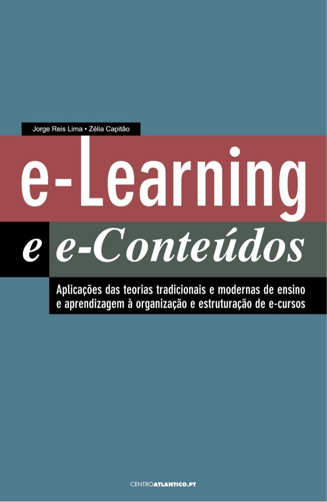 JORGE REIS LIMA                  ZÉLIA CAPITÃO           E-LEARNING                          E        E-CONTEÚDOSAPLICAÇÕE...