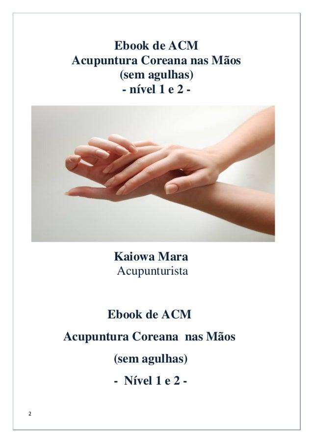 E book-de-acm-acupuntura-coreana-nas-mãos-sem-agulhas Slide 2