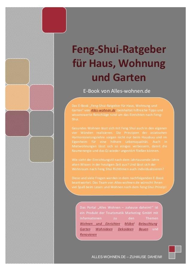 """Feng-Shui-Ratgeberfür Haus, Wohnungund GartenE-Book von Alles-wohnen.deALLES-WOHNEN.DE – ZUHAUSE DAHEIM!Das Portal """"Alles ..."""