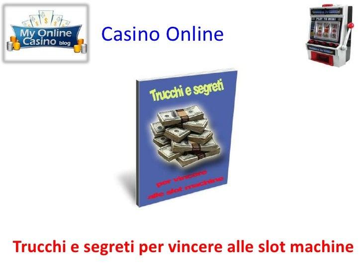 come vincere casino online