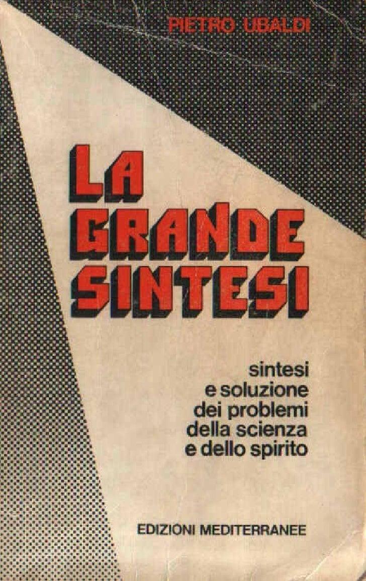 E  Book  I T A  La  Grande  Sintesi  Pietro  Ubaldi  Parte 1(Da Pag