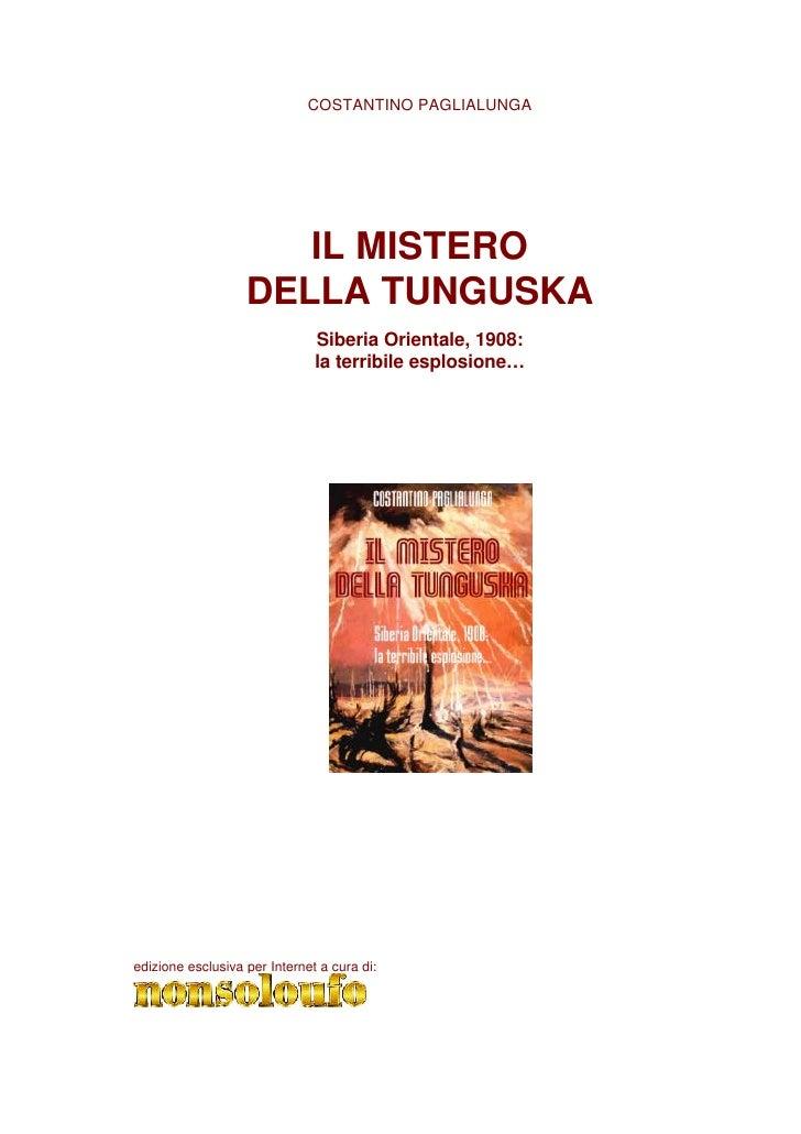 COSTANTINO PAGLIALUNGA                           IL MISTERO                    DELLA TUNGUSKA                             ...