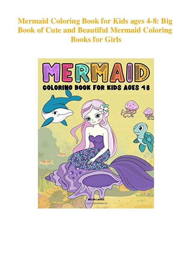 appreciate writing eBooks download Mermaid Coloring Book for Kids ages 4-8: Big Book of Cute and Beautiful Mermaid Colorin...