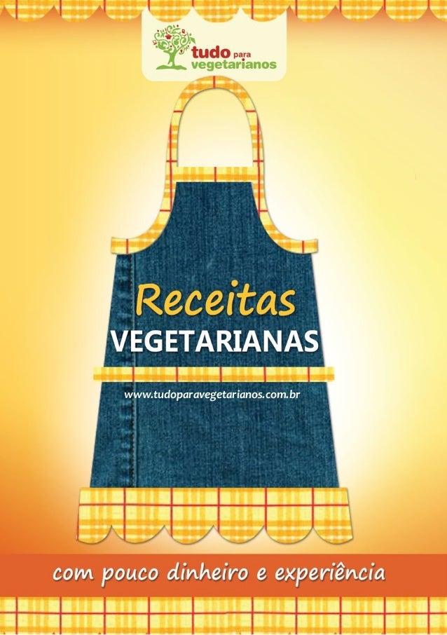 1 www.tudoparavegetarianos.com.br