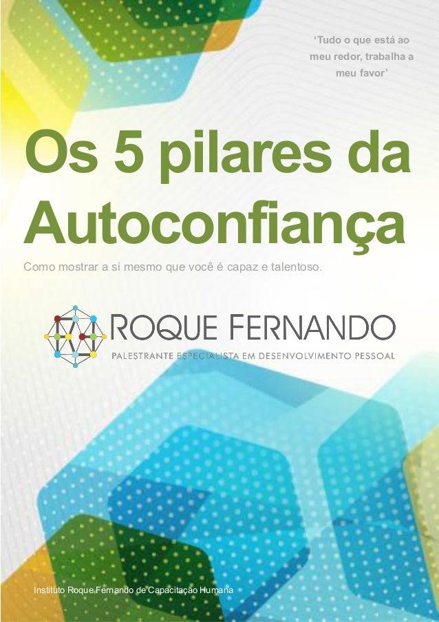 Author or Company YOUR LOGOInstituto Roque Fernando de Capacitação Humana Como mostrar a si mesmo que você é capaz e talen...