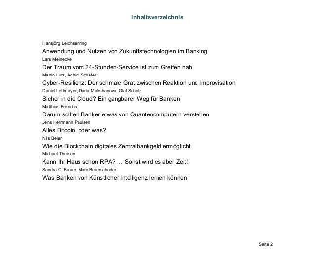 Seite 2 Inhaltsverzeichnis Hansjörg Leichsenring Anwendung und Nutzen von Zukunftstechnologien im Banking Lars Meinecke De...