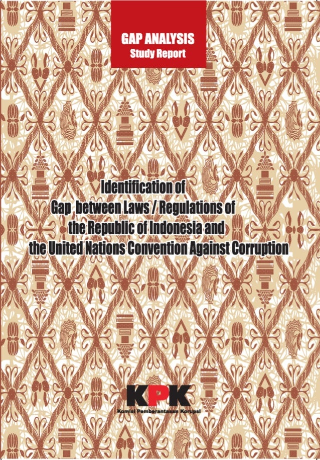 E book uncac gap analysis 3 gapanalysisstudyreport it is widely recognised within and outside the country that indonesia has suffered from an fandeluxe Images