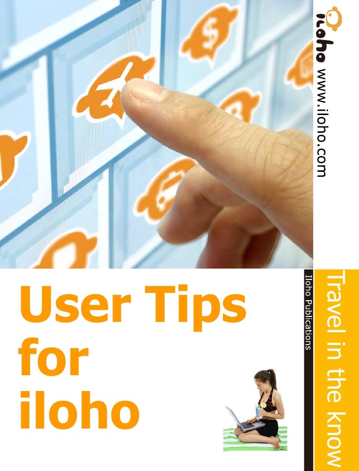 Travel in the know User Tips  iloho for