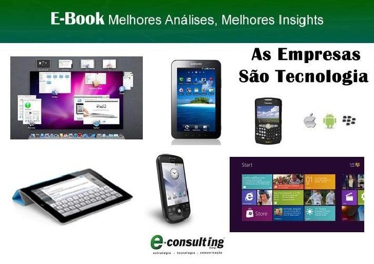 E-Book As Empresas São Tecnologia E-Consulting Corp. 2011 | Sumário 1