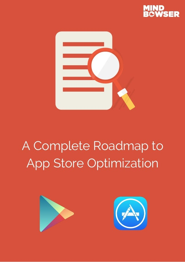 A Complete Roadmap to App Store Optimization