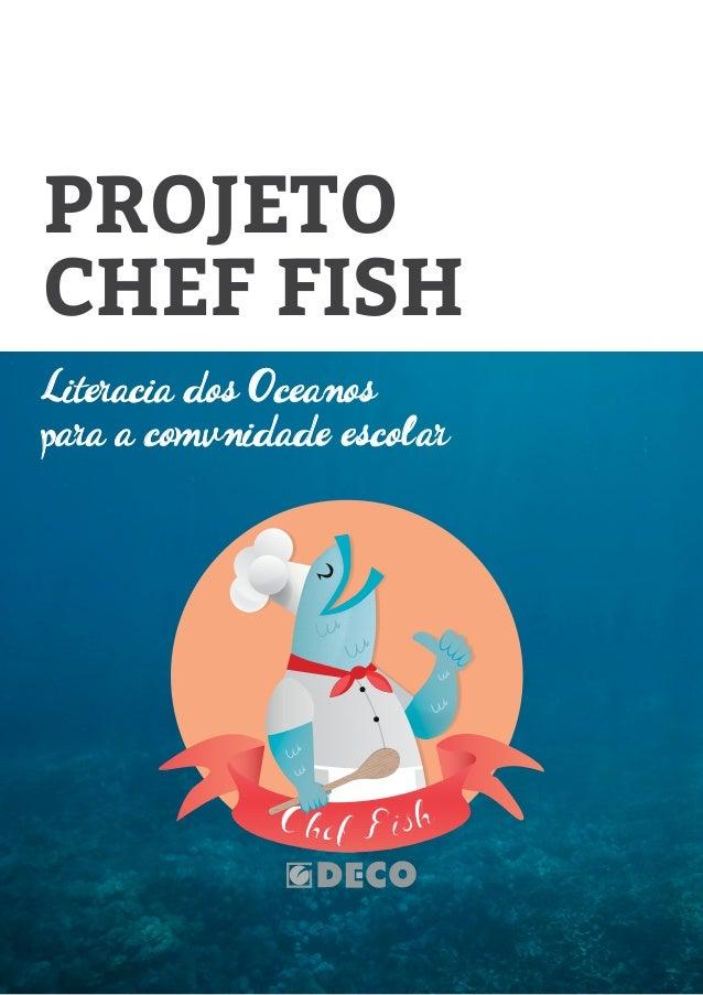 Literacia dos Oceanos para a comunidade escolar PROJETO CHEF FISH