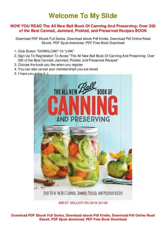 E Bookdownloadthe All New Ball Book Of Canning And Preserving Over 3