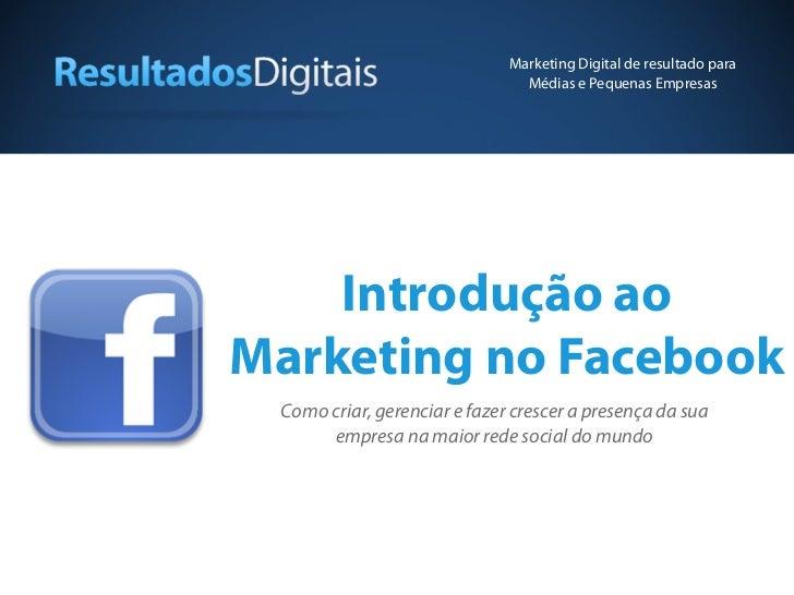 Marketing Digital de resultado para                                Médias e Pequenas Empresas    Introdução aoMarketing no...
