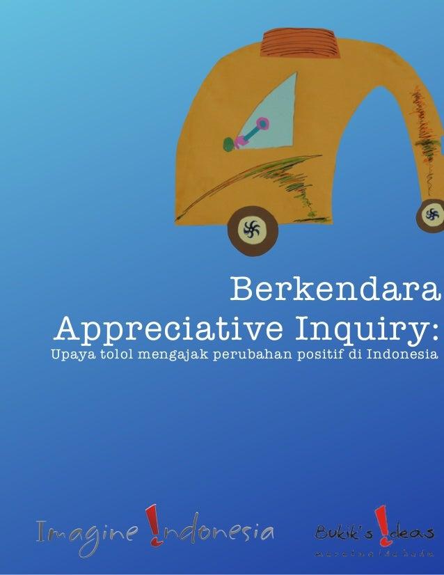 Berkendara Appreciative Inquiry: Upaya tolol mengajak perubahan positif di Indonesia