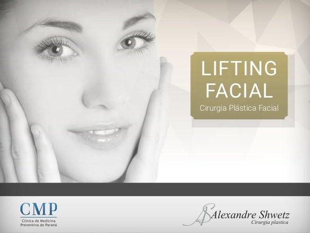LIFTING FACIAL Cirurgia Plástica Facial