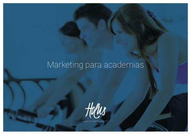 Marketing para academiaswww.holusmarketing.com.br