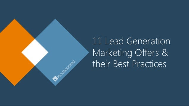 11 Lead Generation Marketing Offers & their Best Practices