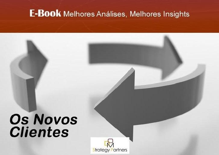 E-Book Os Novos Clientes DOM Strategy Partners | 1