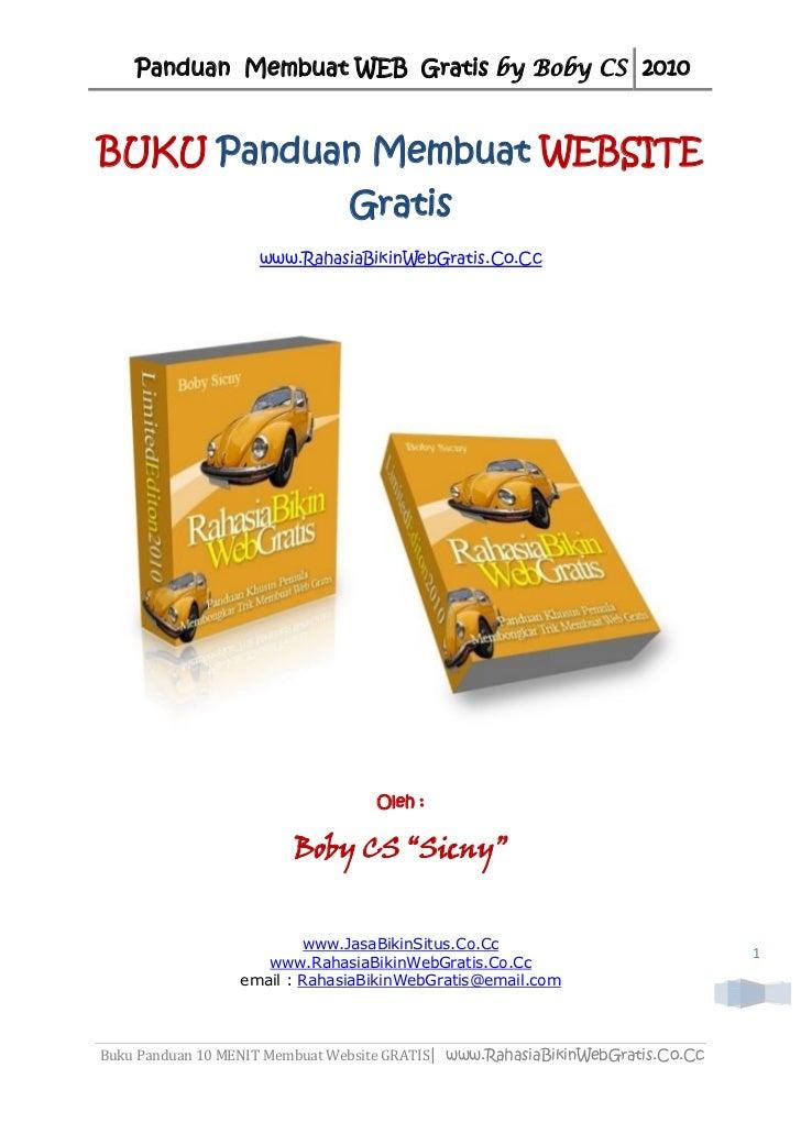 Panduan Membuat WEB Gratis by Boby CS 2010BUKU Panduan Membuat WEBSITE                               Gratis               ...