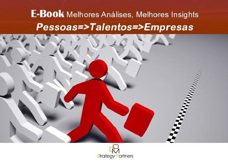 E-BOOKS Pessoas Talentos Empresas DOM Strategy Partners 2011 | 1