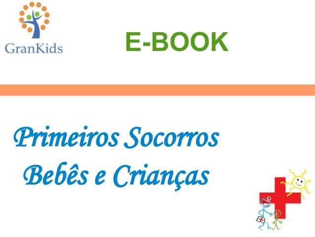 Primeiros Socorros Bebês e Crianças E-BOOK