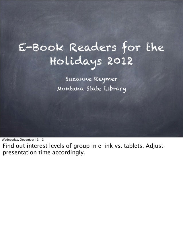 E-Book Readers for the              Holidays 2012                               Suzanne Reymer                            ...