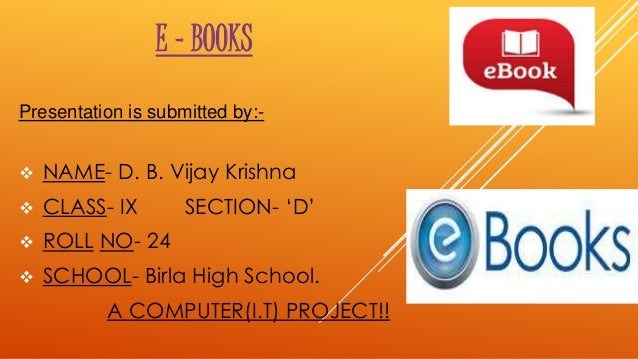 E books e books presentation is submitted by name d b vijay krishna fandeluxe Image collections