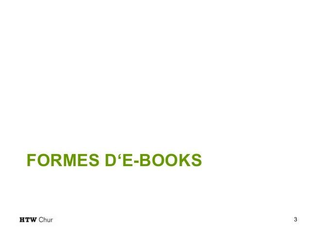 Le e-book dans les Hautes Ecoles Slide 3