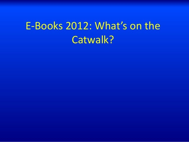 E-Books 2012: What's on the Catwalk?