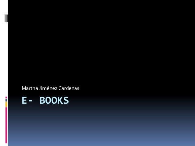 E- BOOKS Martha Jiménez Cárdenas