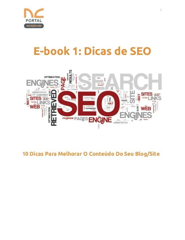1  E-book 1: Dicas de SEO 10 Dicas Para Melhorar O Conteúdo Do Seu Blog/Site