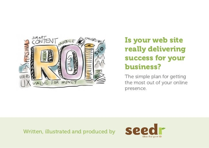 Is your web site                                       really delivering                                       success for...